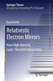 Relativistic Electron Mirrors (eBook, PDF)