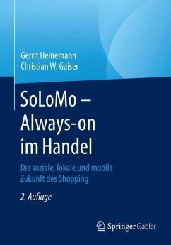SoLoMo - Always-on im Handel (eBook, PDF) - Heinemann, Gerrit; Gaiser, Christian W.