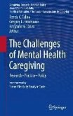 The Challenges of Mental Health Caregiving (eBook, PDF)