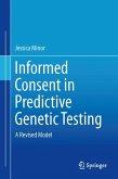 Informed Consent in Predictive Genetic Testing (eBook, PDF)