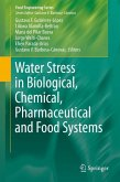 Water Stress in Biological, Chemical, Pharmaceutical and Food Systems (eBook, PDF)