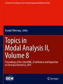 Topics in Modal Analysis II, Volume 8 (eBook, PDF)