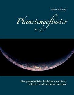 Planetengeflüster - Ehrlicher, Walter
