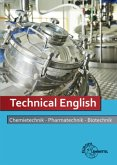 Technical English - Chemietechnik, Pharmatechnik, Biotechnik
