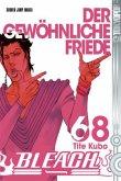Der gewöhnliche Friede / Bleach Bd.68