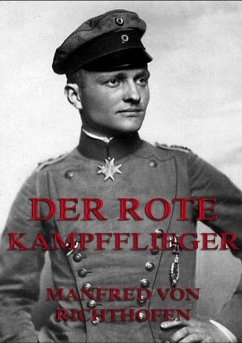 Der rote Kampfflieger - Richthofen, Manfred von
