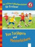 Die tollsten Fußballgeschichten für Erstleser