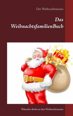 Das WeihnachtsfamilienBuch von Der Weihnachtsmann portofrei bei ...