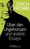 Über den Ungehorsam und andere Essays (eBook, ePUB)