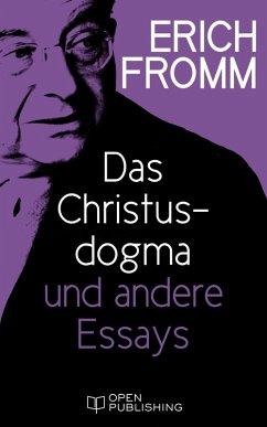 Das Christusdogma und andere Essays (eBook, ePUB) - Fromm, Erich