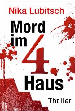 Mord im 4. Haus (eBook, ePUB) - Lubitsch, Nika