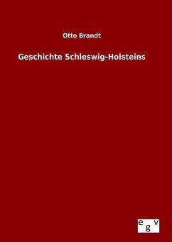 Geschichte Schleswig-Holsteins - Brandt, Otto