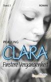 Finstere Vergangenheit / Clara Bd.3 (eBook, ePUB)