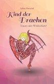 Kind der Drachen - Traum oder Wirklichkeit? (eBook, ePUB)