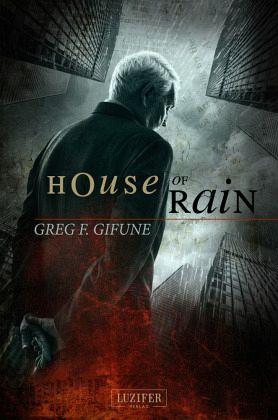 House of Rain - Gifune, Greg F.