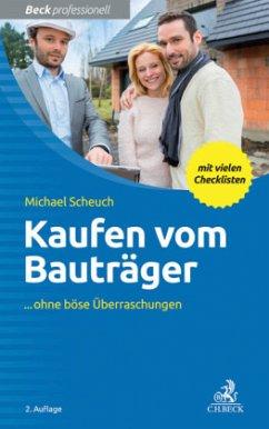 Kaufen vom Bauträger - Scheuch, Michael