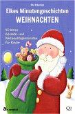 Elkes Minutengeschichten - Weihnachten (eBook, ePUB)