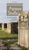 Mit den Römern unterwegs: Agrippastraße (eBook, PDF)