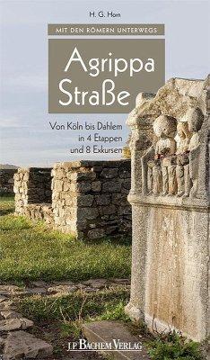Mit den Römern unterwegs: Agrippastraße (eBook,...