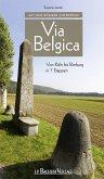Mit den Römern unterwegs: Via Belgica (eBook, PDF)
