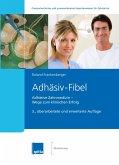 Adhäsiv-Fibel (eBook, ePUB)