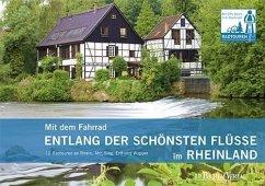 Mit dem Fahrrad entlang der schönsten Flüsse im Rheinland (eBook, PDF)