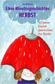 Elkes Minutengeschichten - HERBST (eBook, ePUB)