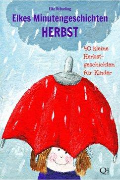 Elkes Minutengeschichten - HERBST (eBook, ePUB) - Bräunling, Elke
