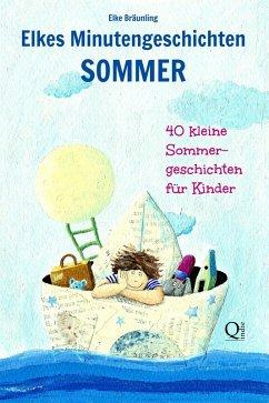 Elkes Minutengeschichten - Sommer