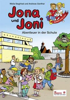 Jona und Joni - Abenteuer in der Schule (eBook, PDF) - Siegfried, Melle
