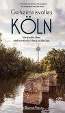 Geheimnisvolles Köln (eBook, PDF)