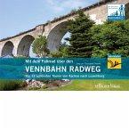 Mit dem Fahrrad über den Vennbahn Radweg (eBook, PDF)
