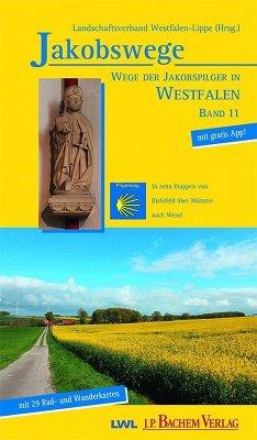 Wege der Jakobspilger in Westfalen, Band 11 (eBook, PDF) - Steinkrüger, Ulrike