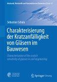 Charakterisierung der Kratzanfälligkeit von Gläsern im Bauwesen (eBook, PDF)