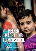 Helfen macht uns zu Menschen (eBook, ePUB)