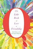 O's Little Book of Love & Friendship (eBook, ePUB)