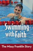 Swimming with Faith (eBook, ePUB)