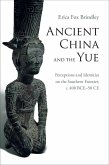 Ancient China and the Yue (eBook, ePUB)