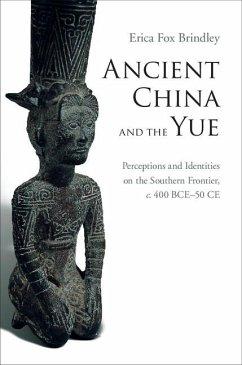 Ancient China and the Yue (eBook, ePUB) - Brindley, Erica Fox