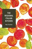 The Regional Italian Kitchen (eBook, ePUB)