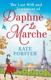 The Last Will And Testament Of Daphné Le Marche (eBook, ePUB)