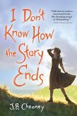I Don't Know How the Story Ends (eBook, ePUB)