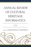 Annual Review of Cultural Heritage Informatics (eBook, ePUB)