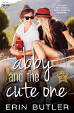Abby and the Cute One (eBook, ePUB)