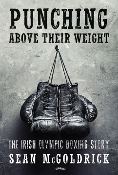 Punching Above their Weight (eBook, ePUB) - Mcgoldrick, Sean