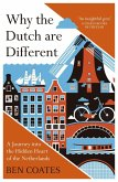 Why the Dutch are Different (eBook, ePUB)