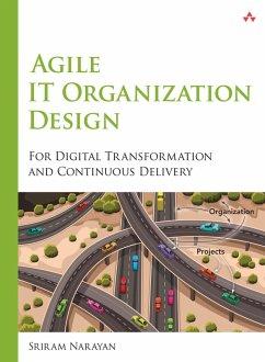 Agile IT Organization Design (eBook, PDF) - Narayan Sriram