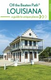 Louisiana Off the Beaten Path® (eBook, ePUB)