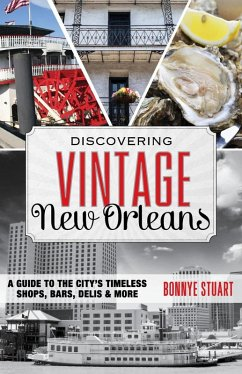 Discovering Vintage New Orleans (eBook, ePUB) - Stuart, Bonnye
