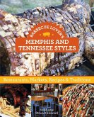 Barbecue Lover's Memphis and Tennessee Styles (eBook, ePUB)